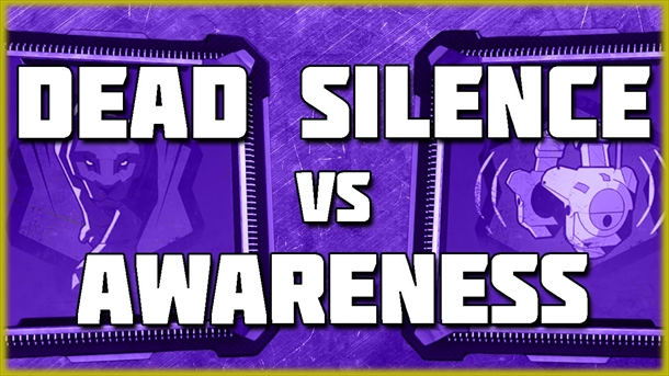 awareness vs deadsilence